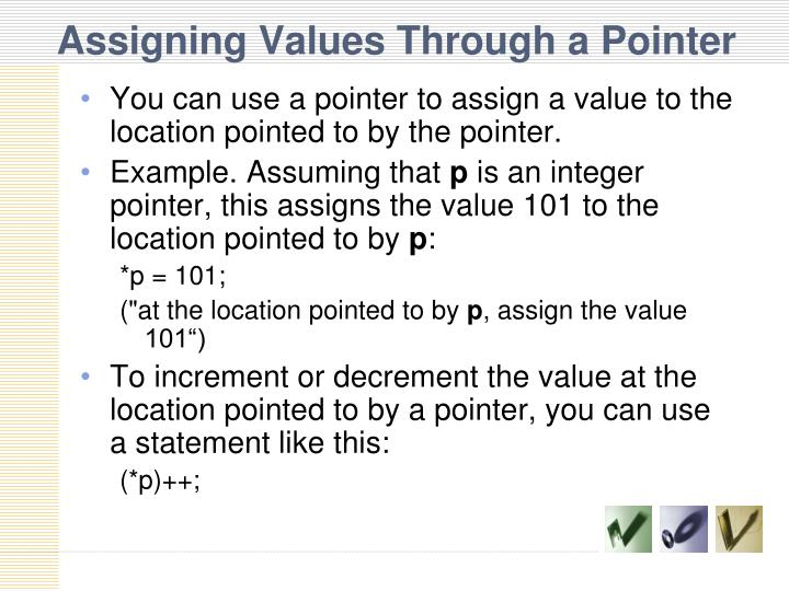 Assigning Values Through a Pointer