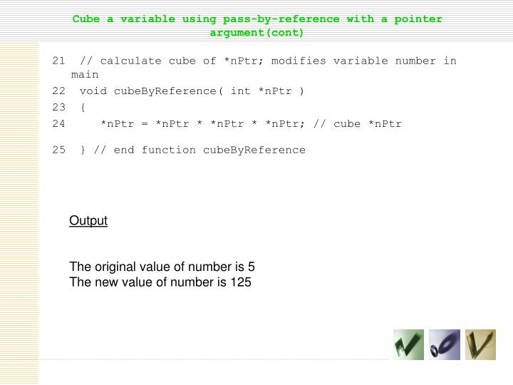 Cube a variable using pass-by-reference with a pointer argument(cont)