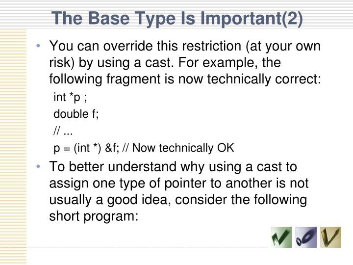 The Base Type Is Important(2)