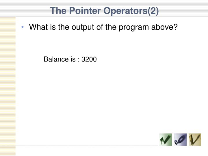 The Pointer Operators(2)