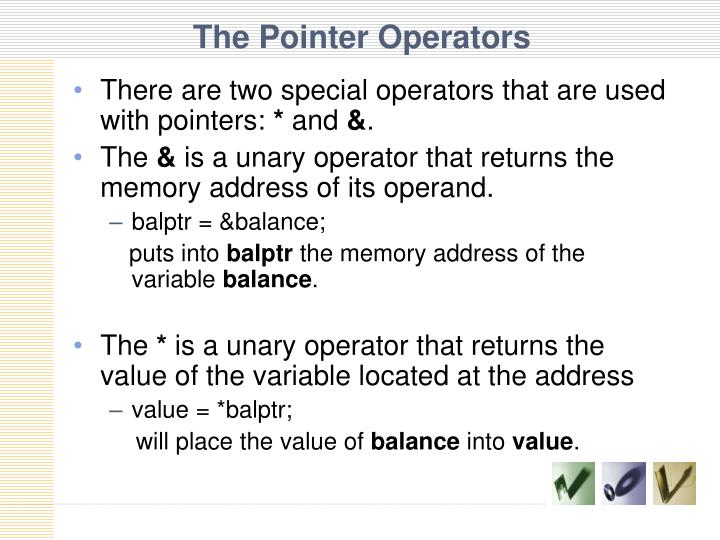 The Pointer Operators