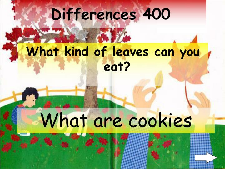 Differences 400