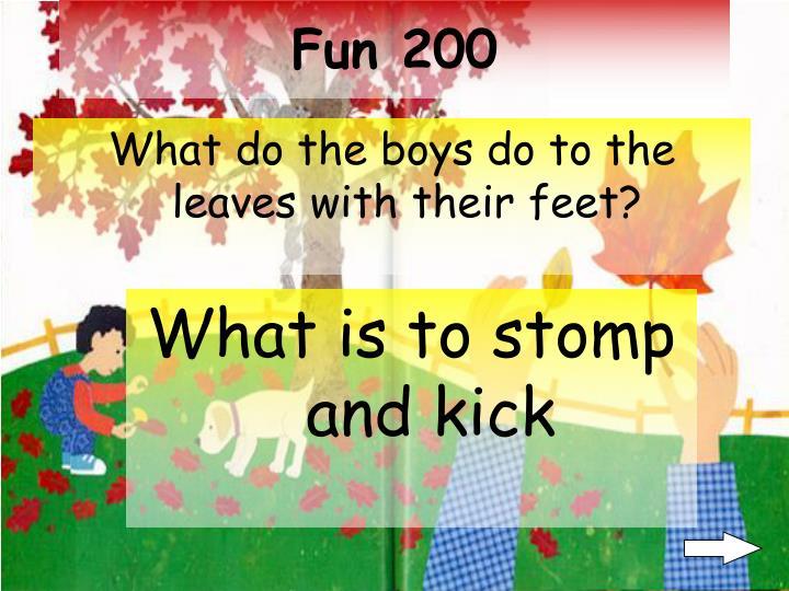 Fun 200