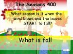 the seasons 400
