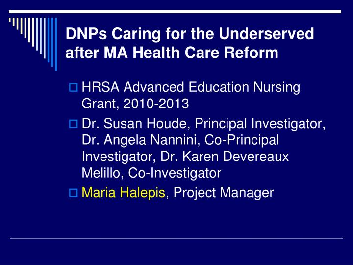 DNPs Caring for the Underserved after MA Health Care Reform