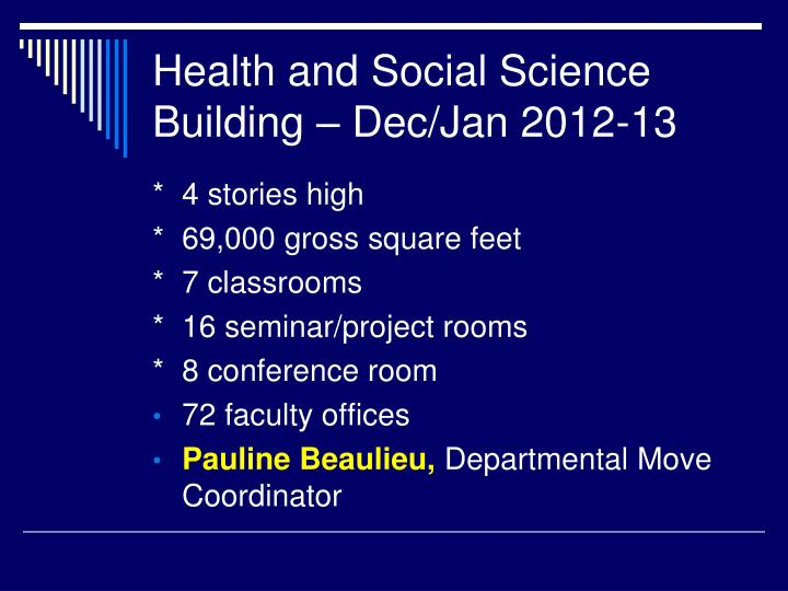Health and Social Science Building – Dec/Jan 2012-13