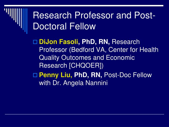 Research Professor and Post-Doctoral Fellow