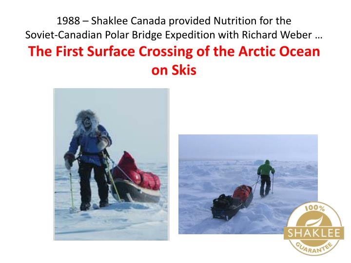 1988 – Shaklee Canada provided Nutrition for the