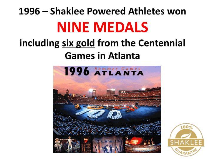 1996 – Shaklee Powered Athletes won