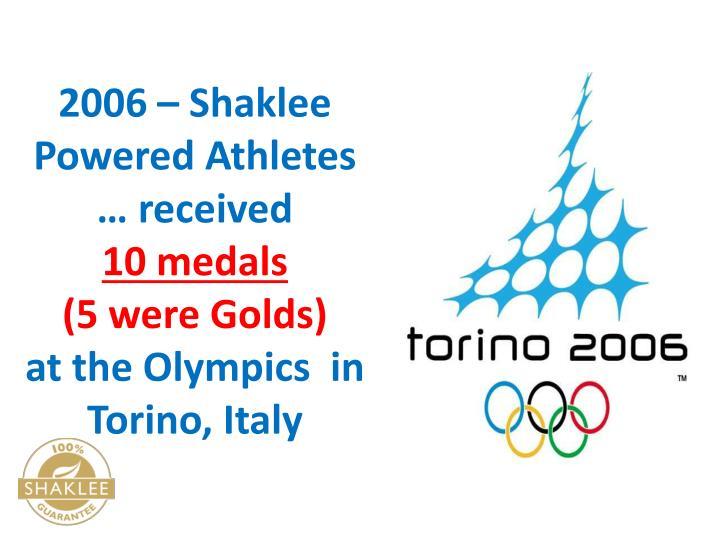 2006 – Shaklee Powered Athletes