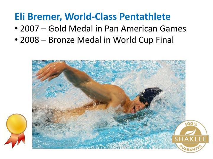Eli Bremer, World-Class Pentathlete