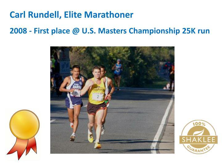 Carl Rundell, Elite Marathoner