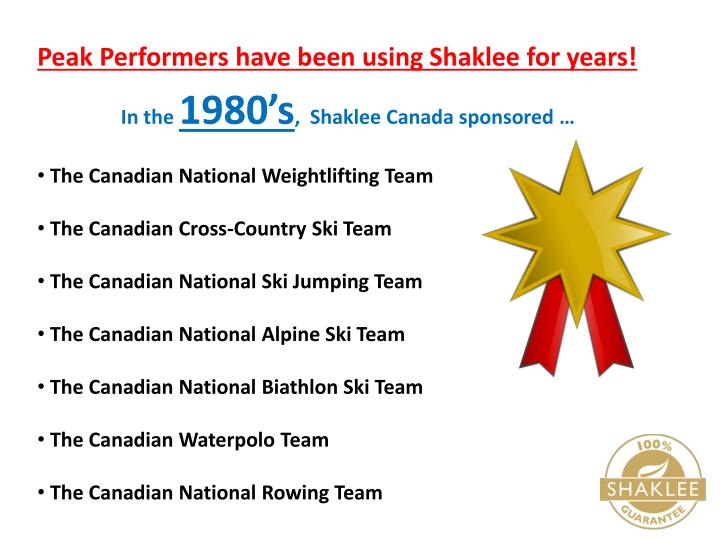Peak Performers have been using Shaklee for years!