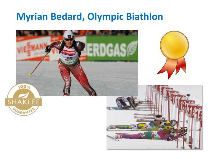 Myrian Bedard, Olympic Biathlon