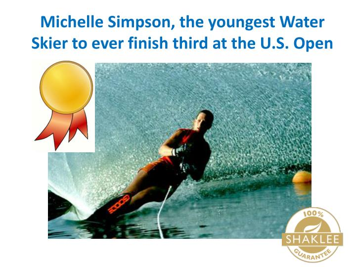 Michelle Simpson, the youngest Water Skier to ever finish third at the U.S. Open