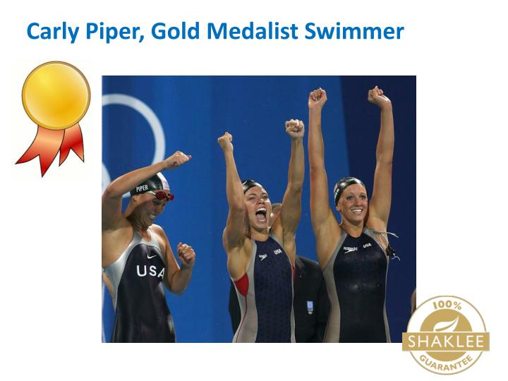 Carly Piper, Gold Medalist Swimmer