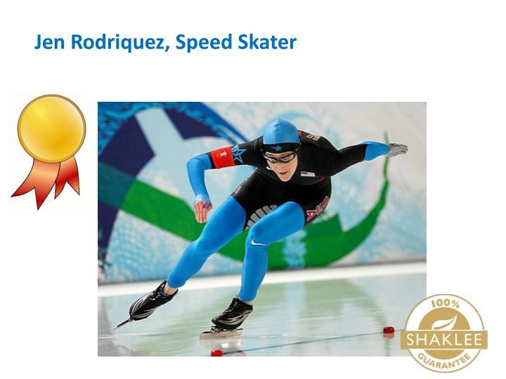 Jen Rodriquez, Speed Skater