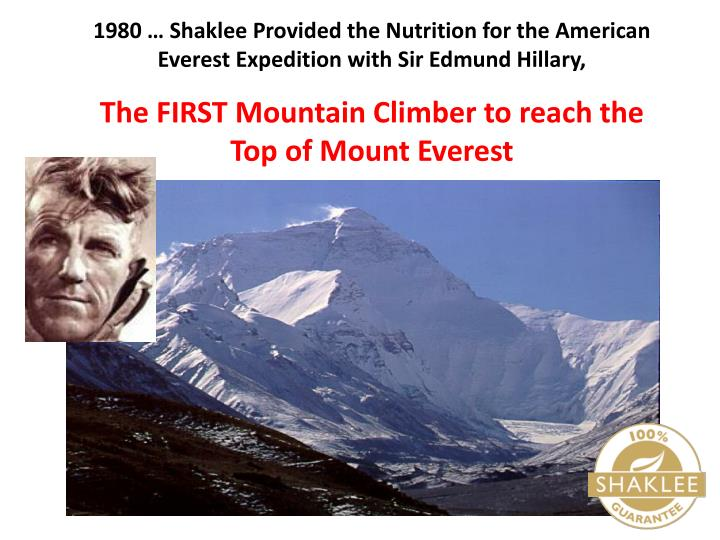 1980 … Shaklee Provided the Nutrition for the American Everest Expedition with Sir Edmund Hillary,