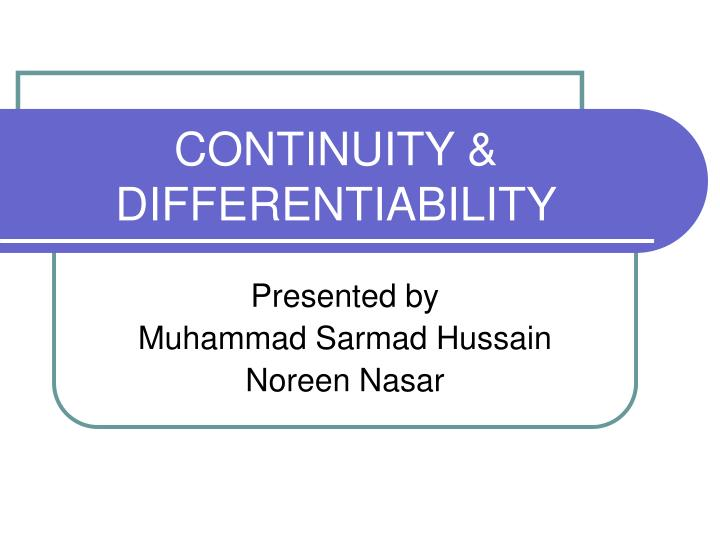 Continuity differentiability