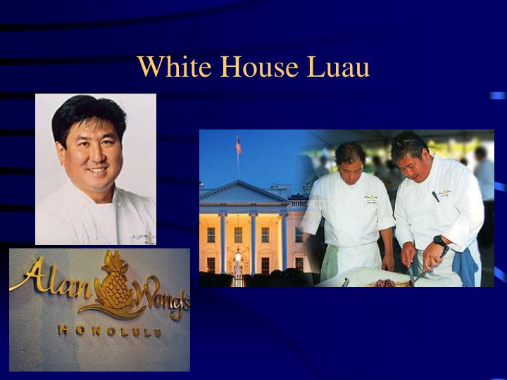White House Luau