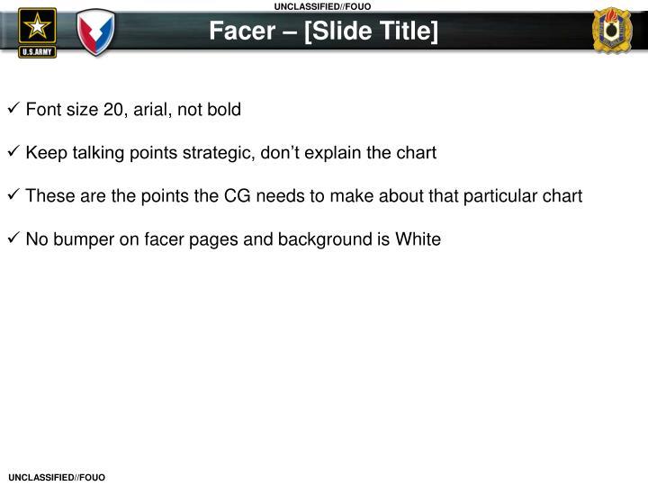 Facer – [Slide Title]