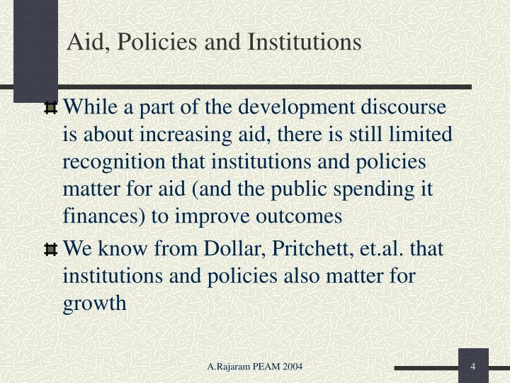 Aid, Policies and Institutions
