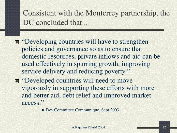 Consistent with the Monterrey partnership, the DC concluded that ..