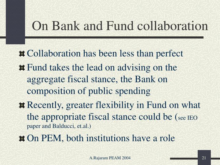 On Bank and Fund collaboration