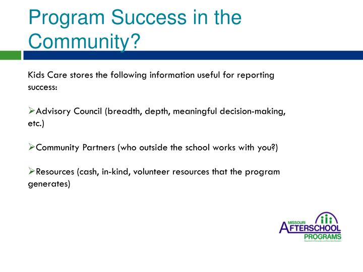 Program Success in the Community?