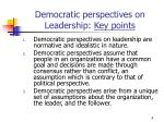 democratic perspectives on leadership key points