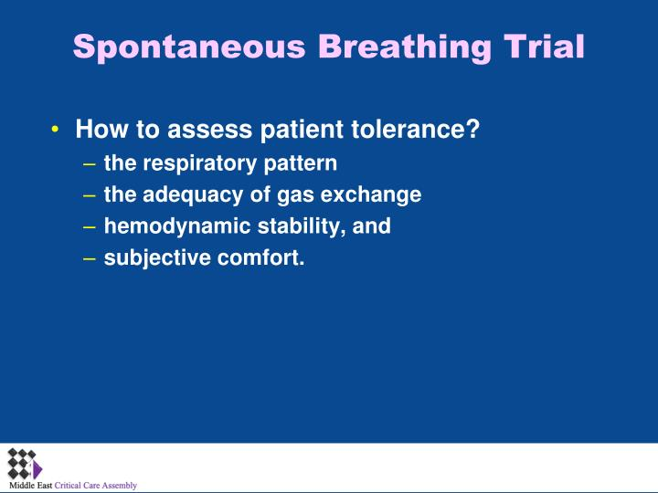 Spontaneous Breathing Trial