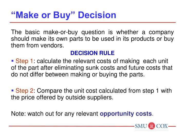 """Make or Buy"" Decision"