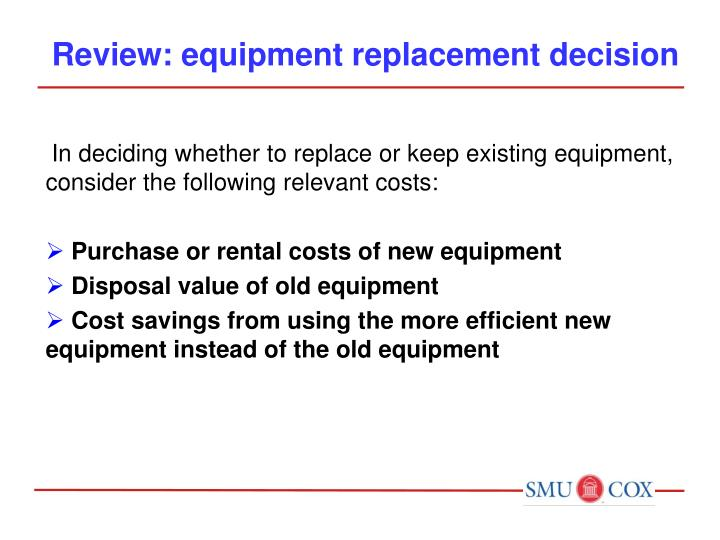 Review: equipment replacement decision