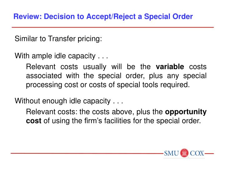 Review: Decision to Accept/Reject a Special Order