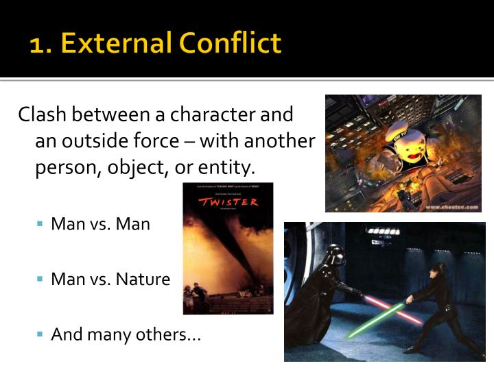 1. External Conflict