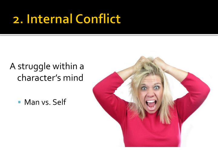2. Internal Conflict