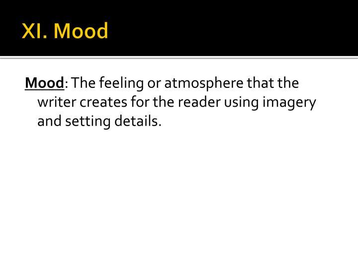 XI. Mood