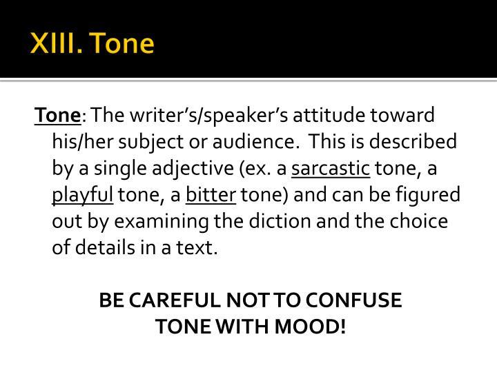 XIII. Tone