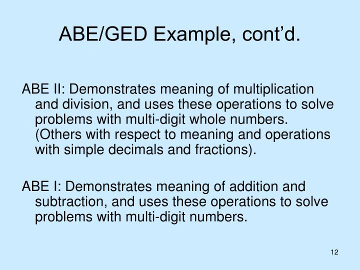 ABE/GED Example, cont'd.
