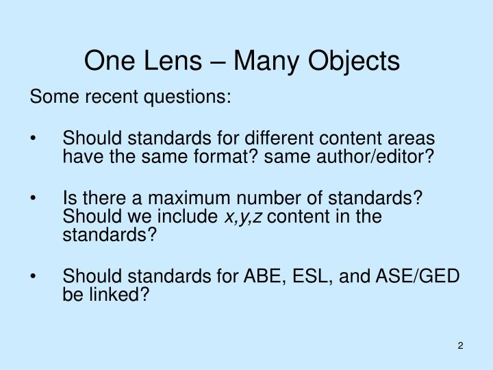 One lens many objects
