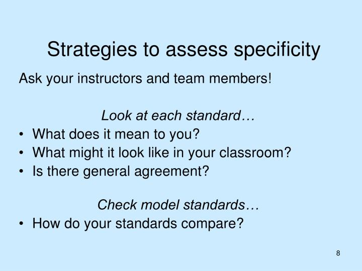 Strategies to assess specificity