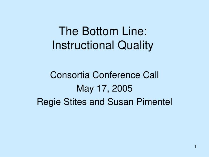 The bottom line instructional quality
