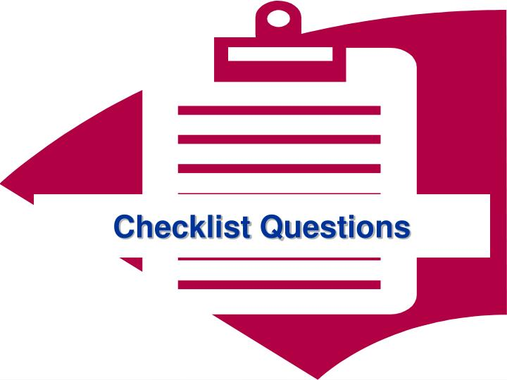 Checklist Questions