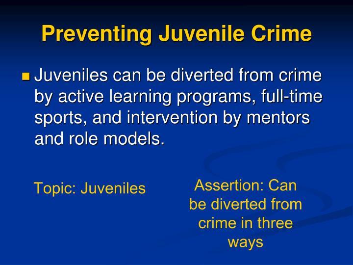 Preventing Juvenile Crime