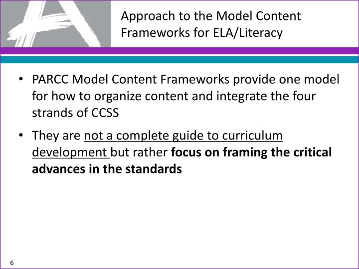 Approach to the Model Content Frameworks for ELA/Literacy