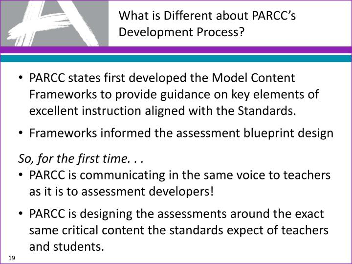 What is Different about PARCC's Development Process?
