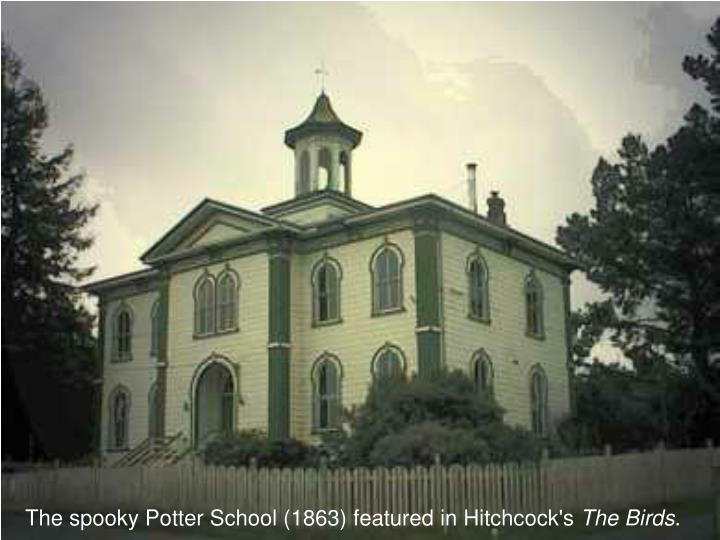The spooky Potter School (1863) featured in Hitchcock's