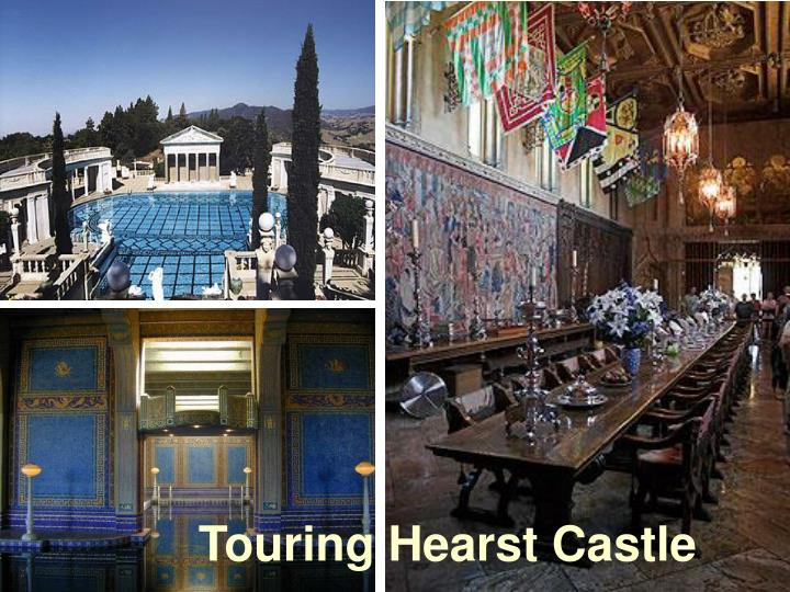 Touring Hearst Castle