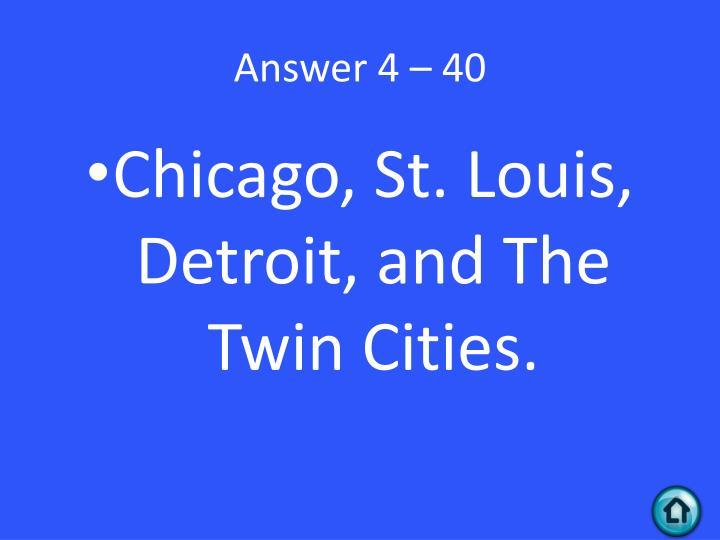 Answer 4 – 40