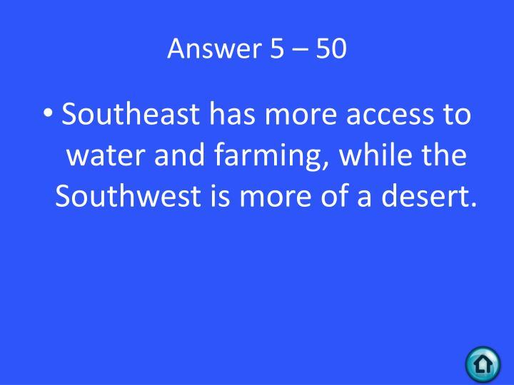 Answer 5 – 50